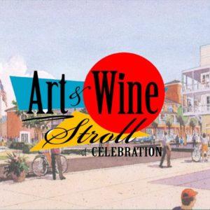 Art & Wine Stroll-Celebration Town Center- March 16, 2019