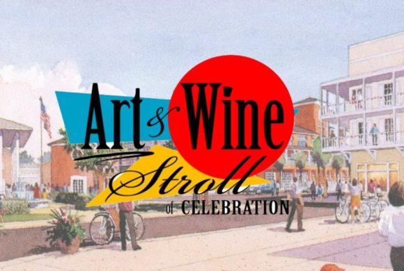 Art & Wine Stroll-Celebration Town Center- March 16, 2019