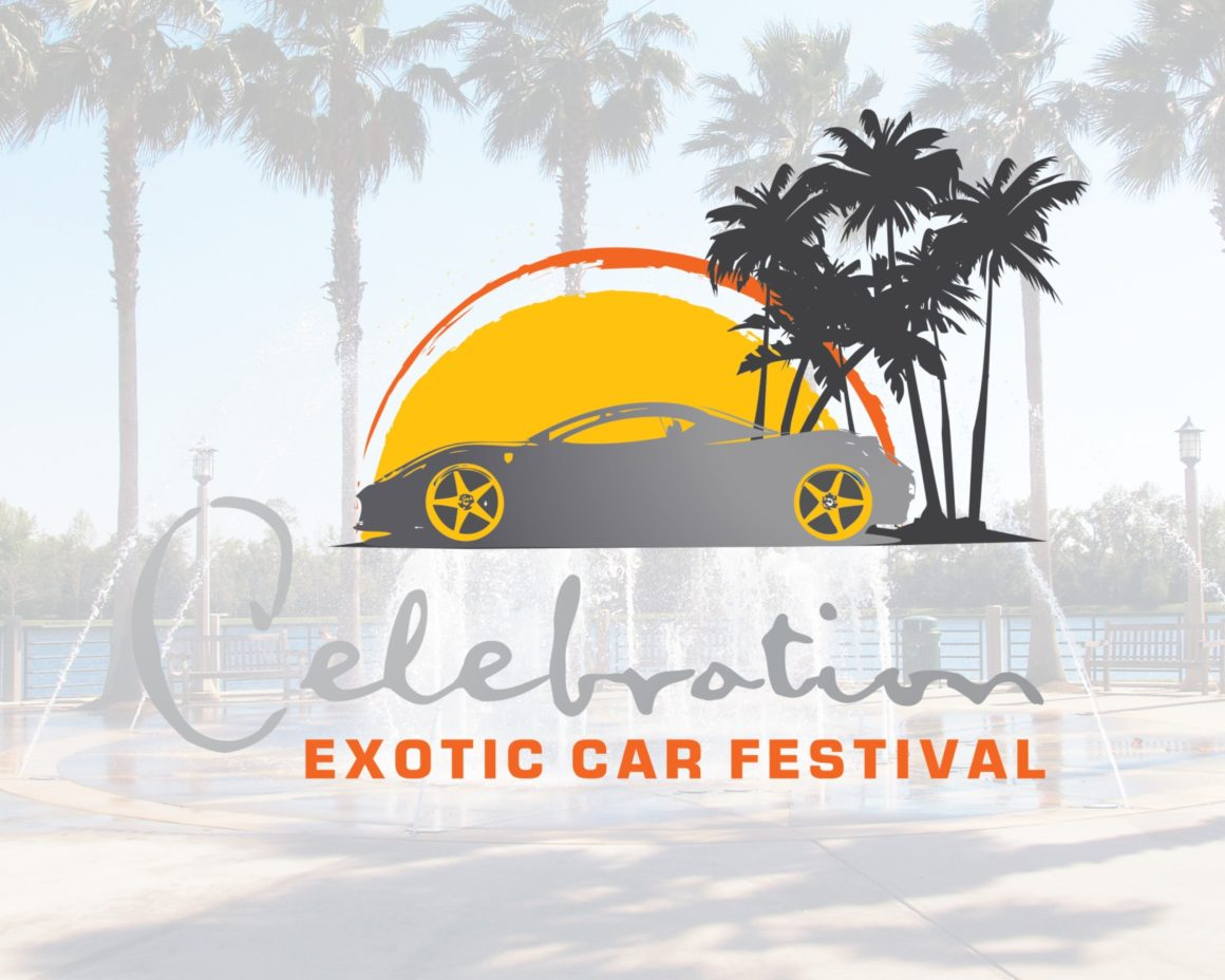 Celebration Exotic Car Festival- April 9-11, 2021